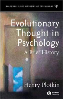 Plotkin, Henry - Evolutionary Thought in Psychology: A Brief History, ebook