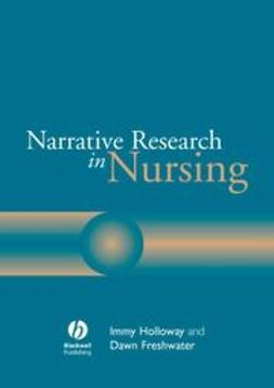 Holloway, Immy - Narrative Research in Nursing, e-bok