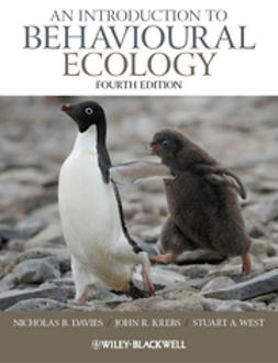 Davies, Nicholas B. - An Introduction to Behavioural Ecology, ebook