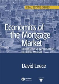 Leece, David - Economics of the Mortgage Market: Perspectives on Household Decision Making, ebook