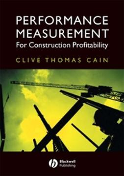 Cain, Clive Thomas - Performance Measurement for Construction Profitability, ebook