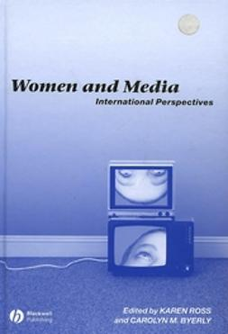 Byerly, Carolyn M. - Women and Media: International Perspectives, e-bok