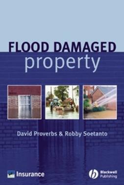 Proverbs, David - Flood Damaged Property, ebook
