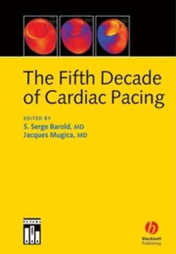 Barold, S. Serge - The Fifth Decade of Cardiac Pacing, ebook