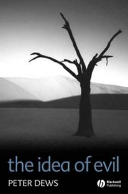 Dews, Peter - The Idea of Evil, ebook