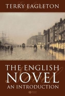Eagleton, Terry - The English Novel: An Introduction, ebook