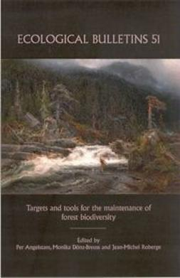 Angelstam, Per - Ecological Bulletins, Targets and Tools for the Maintenance of Forest Biodiversity, ebook