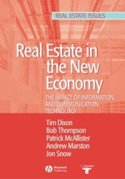 Dixon, Timothy - Real Estate and the New Economy: The Impact of Information and Communications Technology, ebook
