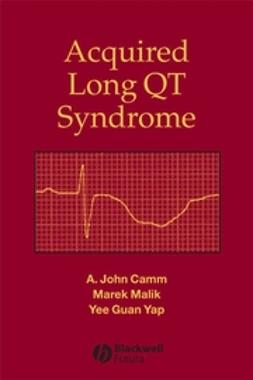 Camm, A. John - Acquired Long QT Syndrome, e-kirja