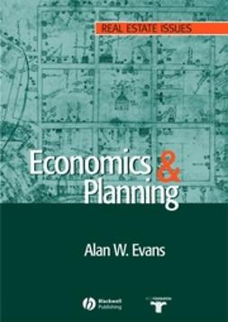 Evans, Alan - Economics and Land Use Planning, ebook