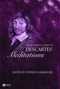 Gaukroger, Stephen - The Blackwell Guide to Descartes' Meditations, ebook