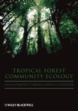 Carson, Walter - Tropical Forest Community Ecology, ebook