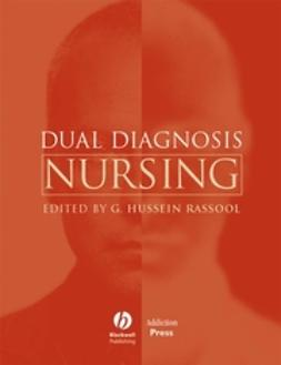 Rassool, G. Hussein - Dual Diagnosis Nursing, ebook