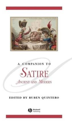 Quintero, Ruben - A Companion to Satire: Ancient and Modern, ebook