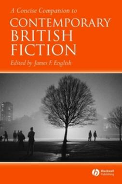 English, James F. - A Concise Companion to Contemporary British Fiction, e-kirja