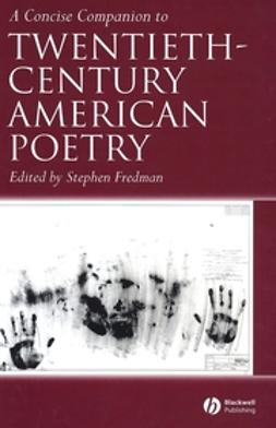 Fredman, Stephen - A Concise Companion to Twentieth-Century American Poetry, ebook