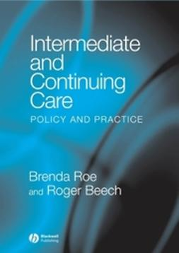 Intermediate and Continuing Care: Policy and Practice