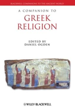 Ogden, Daniel - A Companion to Greek Religion, e-kirja