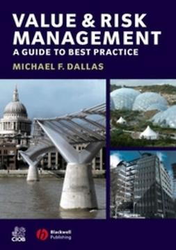 Dallas, Michael F - Value and Risk Management: A Guide to Best Practice, ebook