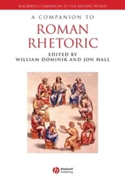Dominik, William - A Companion to Roman Rhetoric, ebook