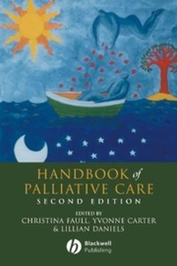 Faull, Christina - Handbook of Palliative Care, ebook
