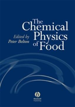 Belton, Peter - The Chemical Physics of Food, ebook