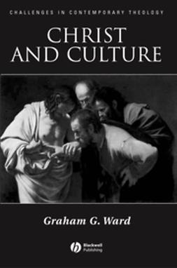 Ward, Graham - Christ and Culture, ebook