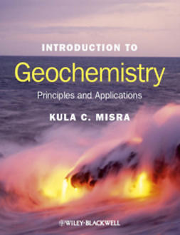 Misra, Kula C. - Introduction to Geochemistry: Principles and Applications, ebook