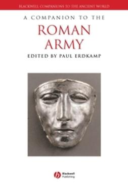 Erdkamp, Paul - A Companion to the Roman Army, e-bok