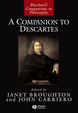 Broughton, Janet - A Companion to Descartes, ebook
