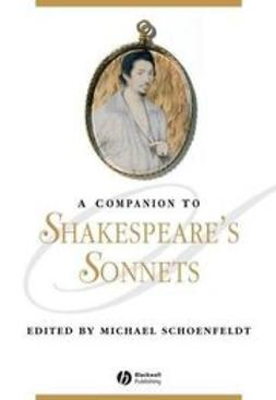 Schoenfeldt, Michael - A Companion to Shakespeare's Sonnets, ebook