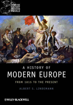 Lindemann, Albert S. - A History of Modern Europe: From 1815 to the Present, ebook