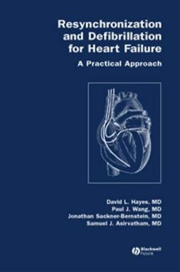 Asirvatham, Samuel - Resynchronization and Defibrillation for Heart Failure: A Practical Approach, e-bok