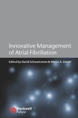 Schwartzman, David - Innovative Management of Atrial Fibrillation, ebook