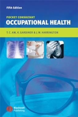 Aw, Tar-Ching - Occupational Health: Pocket Consultant, ebook