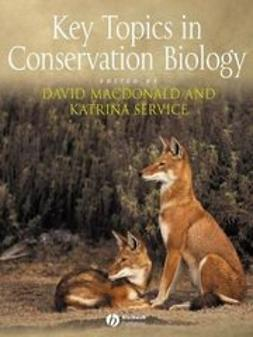 Macdonald, David - Key Topics in Conservation Biology, ebook