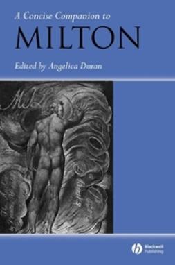 Duran, Angelica - A Concise Companion to Milton, e-bok
