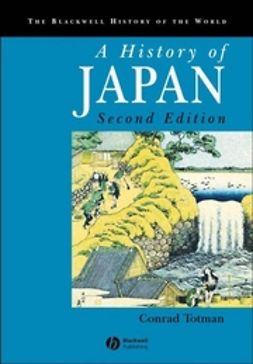 Totman, Conrad - A History of Japan, ebook