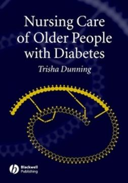 Dunning, Trisha - Nursing Care of Older People with Diabetes, ebook