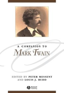Budd, Louis J. - A Companion to Mark Twain, e-kirja