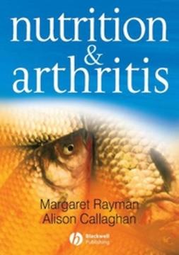 Callaghan, Alison - Nutrition and Arthritis, ebook