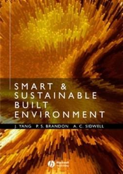 Brandon, Peter S. - Smart and Sustainable Built Environments, ebook