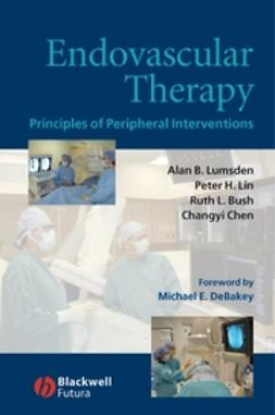 Bush, Ruth L. - Endovascular Therapy: Principles of Peripheral Interventions, ebook