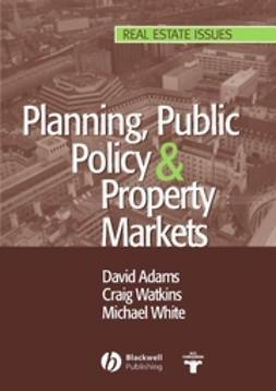 Adams, David - Planning, Public Policy and Property Markets, e-kirja