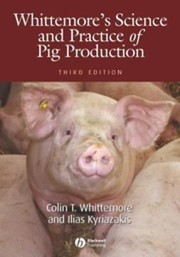 Kyriazakis, Ilias - Whittemore's Science and Practice of Pig Production, ebook