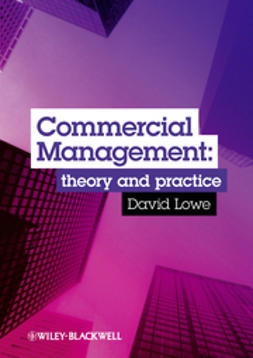 Lowe, David - Commercial Management: Theory and Practice, ebook