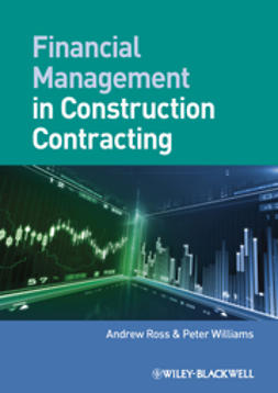 Ross, Andrew - Financial Management in Construction Contracting, e-bok
