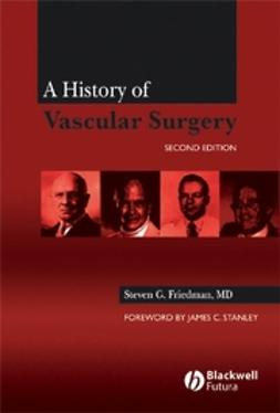 Friedman, Steven G. - A History of Vascular Surgery, ebook
