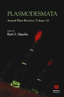 Oparka, Karl J. - Annual Plant Reviews, Plasmodesmata, ebook