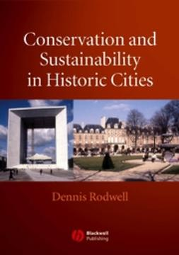 Rodwell, Dennis - Conservation and Sustainability in Historic Cities, ebook